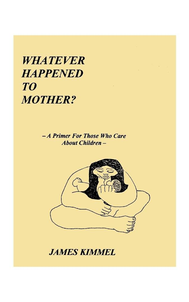 Whatever Happened to Mother? als Taschenbuch