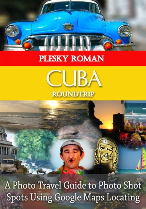Cuba Roundtrip als eBook