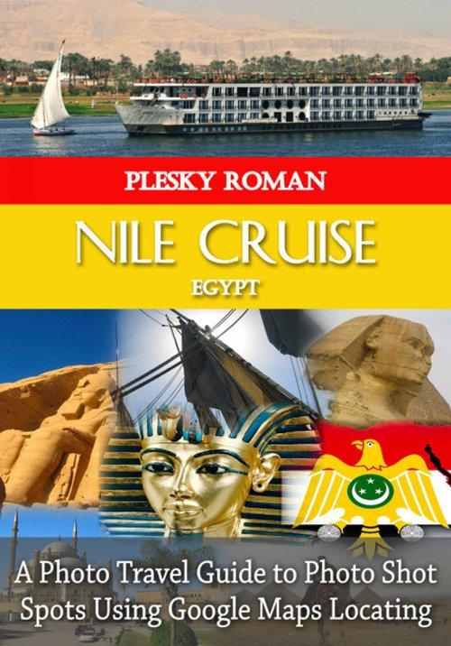 Nile Cruise Egypt als eBook epub