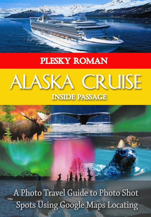 Alaska Cruise Inside Passage als eBook epub