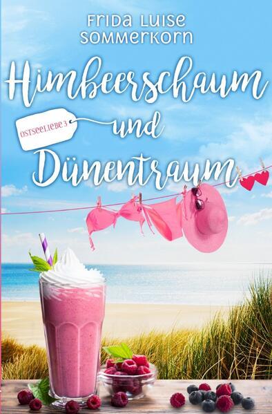 Himbeerschaum und Dünentraum als Buch (kartoniert)
