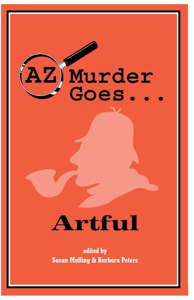AZ Murder Goes... Artful als Taschenbuch