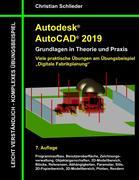 Autodesk AutoCAD 2019 - Grundlagen in Theorie und Praxis