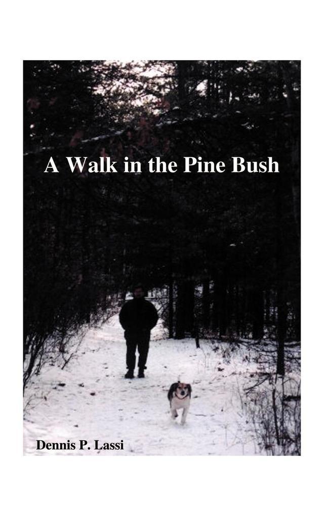 A Walk in the Pine Bush als Taschenbuch