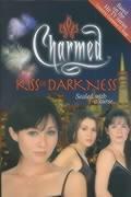 Charmed: Kiss Of Darkness als Buch (gebunden)