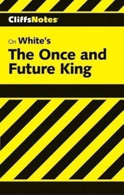 Cliffsnotes on White's the Once and Future King als Taschenbuch
