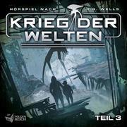 Krieg der Welten. Tl.3, 1 Audio-CD