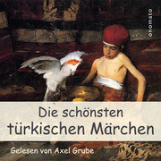 Die schönsten türkischen Märchen