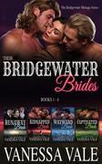 Their Bridgewater Brides: Books 1 - 4 (Bridgewater Ménage Series)