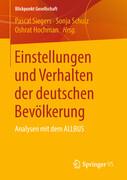 Einstellungen und Verhalten der deutschen Bevölkerung