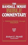 The Randall House Bible Commentary: 1 Thessalonians Through Philemon
