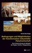 Bedingungen und Möglichkeiten der Transformation industrieller Fleischwirtschaft