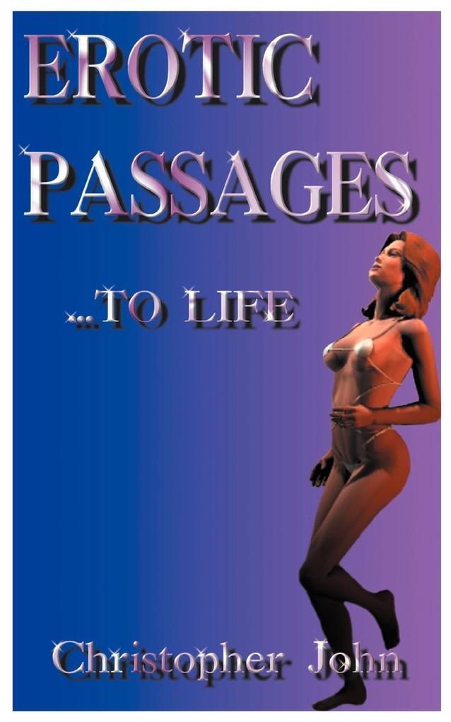 Erotic Passages...to Life als Taschenbuch