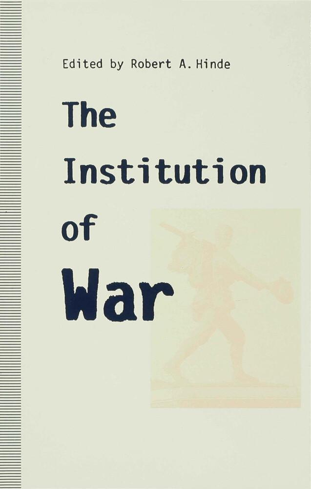 The Institution of War als Buch (gebunden)