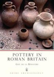 Pottery in Roman Britain als Taschenbuch