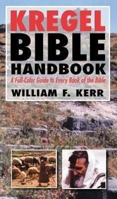 The Kregel Bible Handbook als Taschenbuch