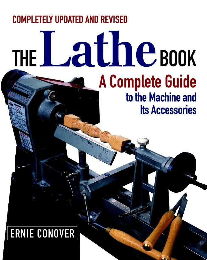 The Lathe Book: A Complete Guide to the Machine and Its Accessories als Taschenbuch