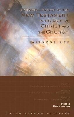 A General Sketch of the New Testament in the Light of Christ and the Church: Revelation als Taschenbuch
