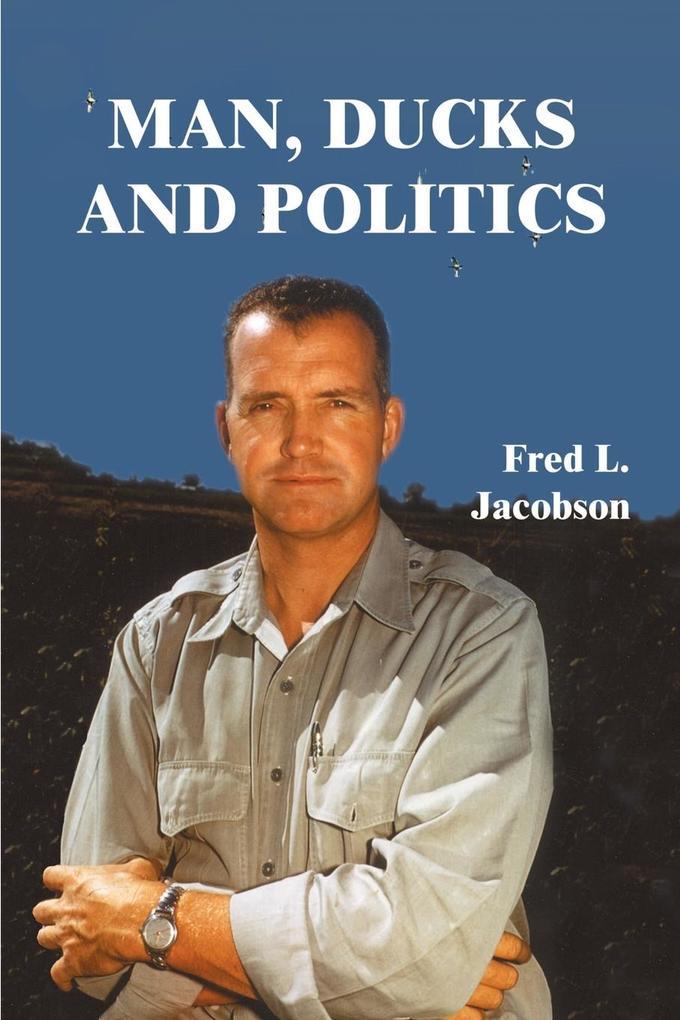 Man, Ducks and Politics als Taschenbuch