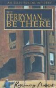 The Ferryman Will Be There als Buch (gebunden)