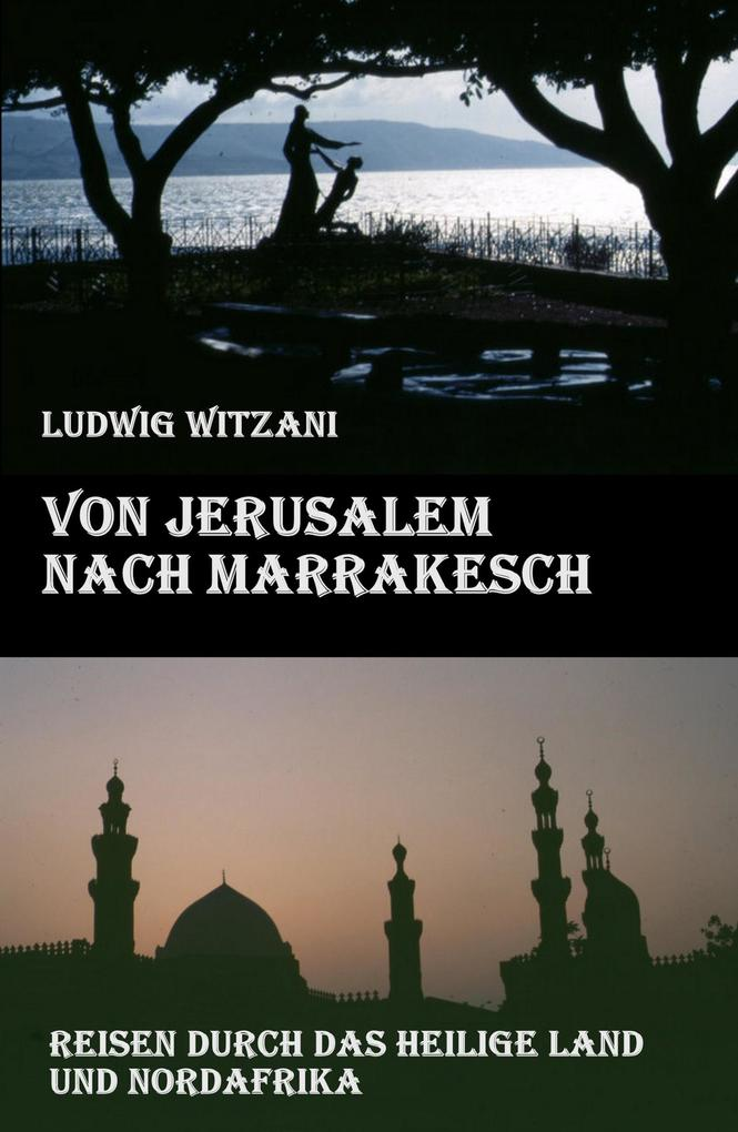 Von Jerusalem nach Marrakesch als eBook epub