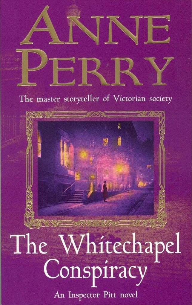 The Whitechapel Conspiracy (Thomas Pitt Mystery, Book 21) als Taschenbuch