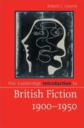 The Cambridge Introduction to British Fiction, 1900-1950