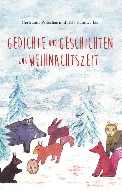 Gedichte und Geschichten zur Weihnachtszeit als Buch (kartoniert)