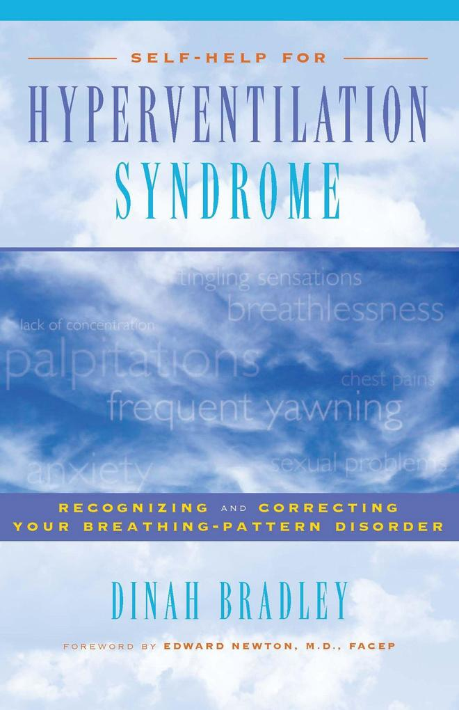 Self-Help for Hyperventilation Syndrome: Recognizing and Correcting Your Breathing-Pattern Disorder als Taschenbuch