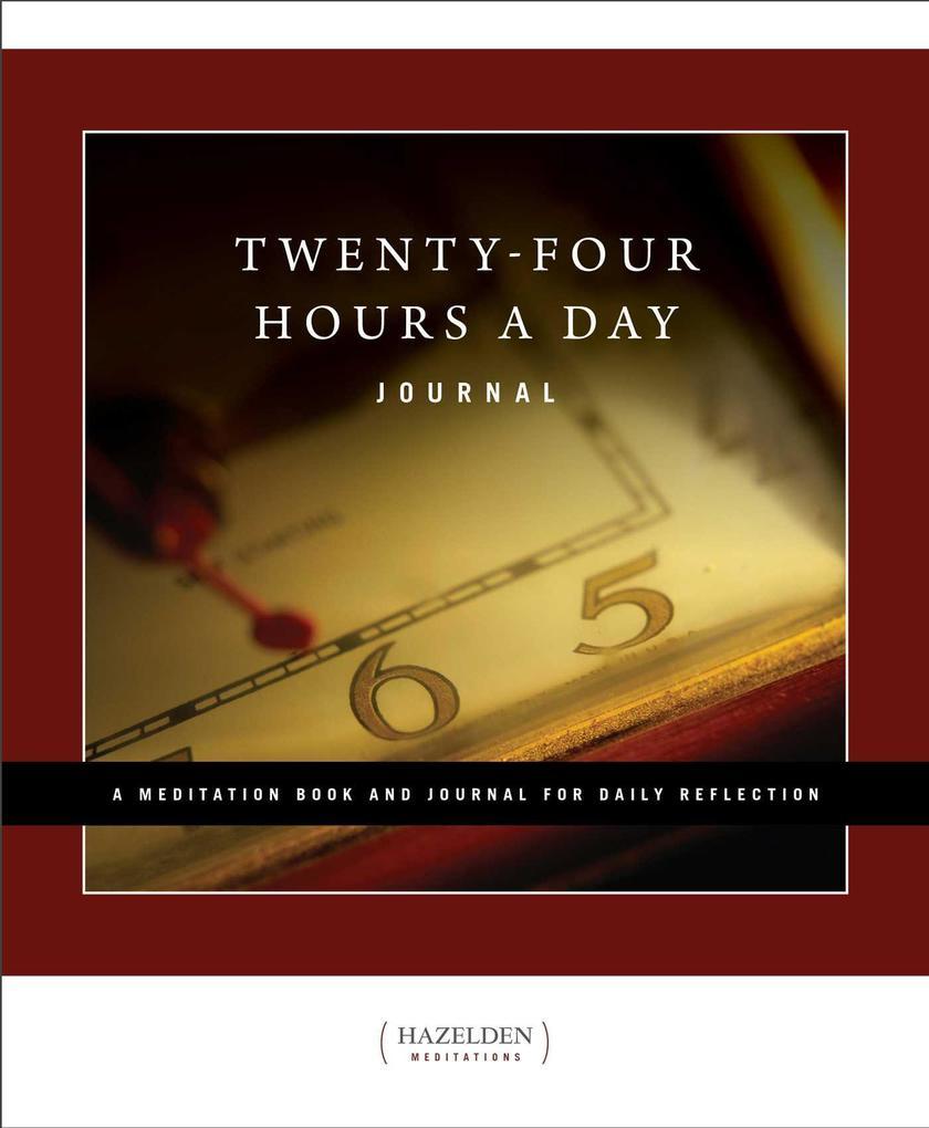 Twenty-four Hours A Day - Journal als Taschenbuch