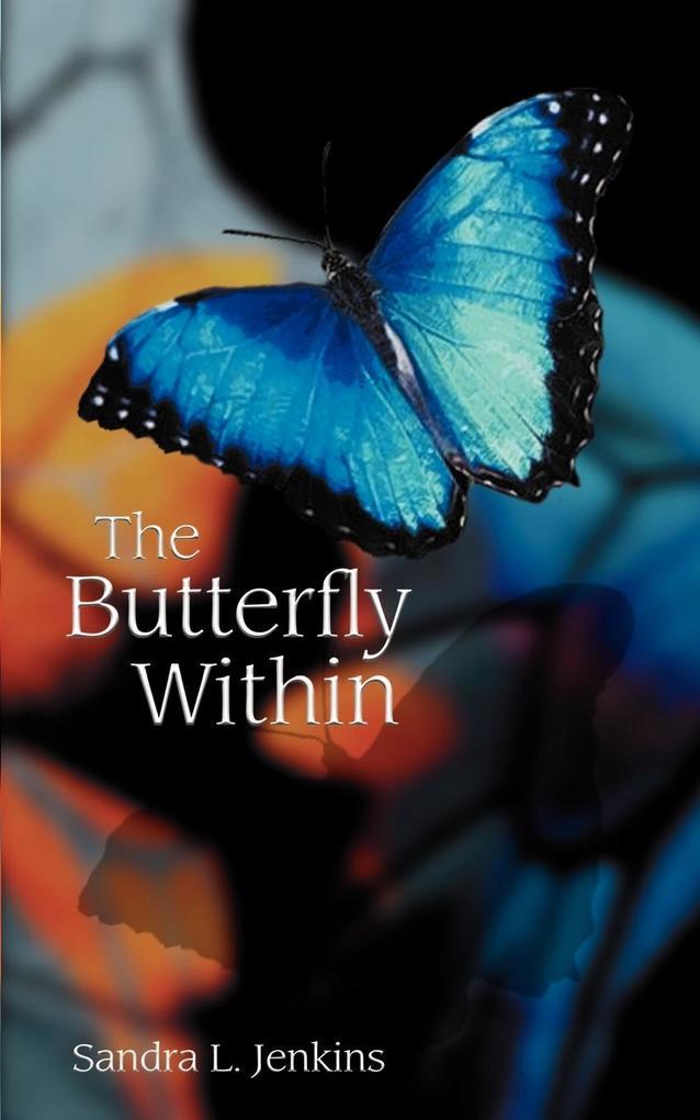 The Butterfly Within als Taschenbuch