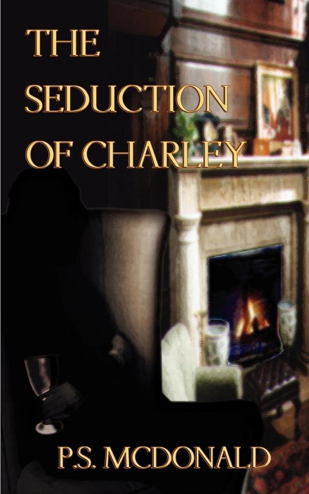 The Seduction of Charley als Taschenbuch