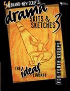 Drama, Skits & Sketches 3