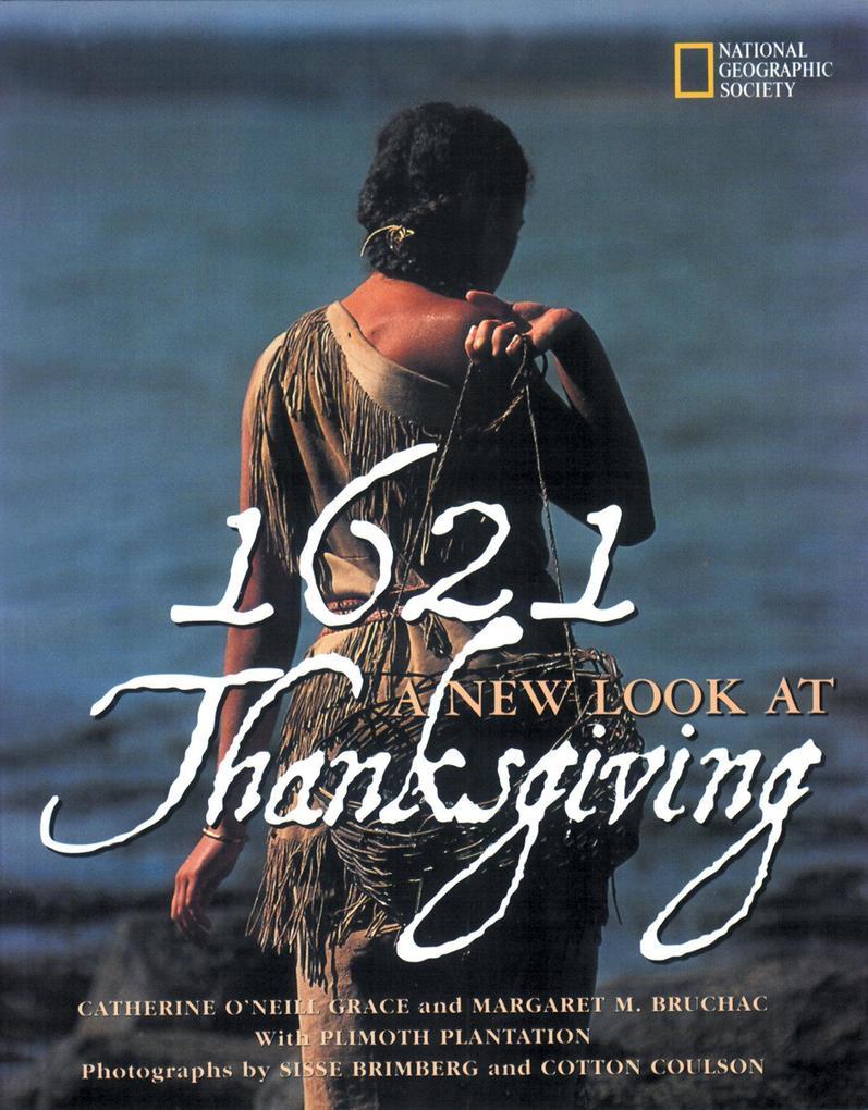 1621: A New Look at Thanksgiving als Buch (gebunden)