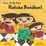 Amma Tell Me about Raksha Bandhan!