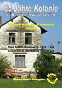 65 Jahre Kolonie in Bosnien in Jugoslawien