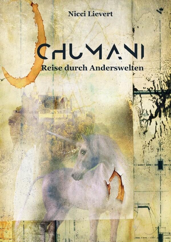 CHUMANI - Reise durch Anderswelten als Buch (kartoniert)