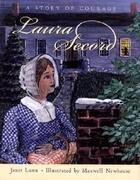 Laura Secord: A Story of Courage