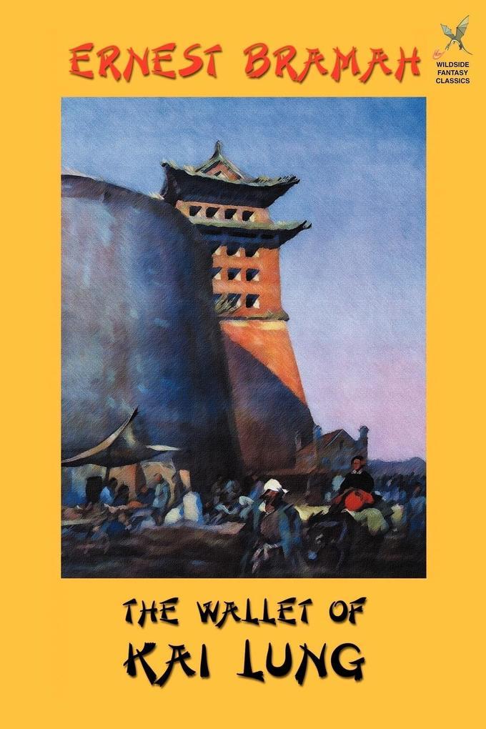 The Wallet of Kai Lung als Taschenbuch