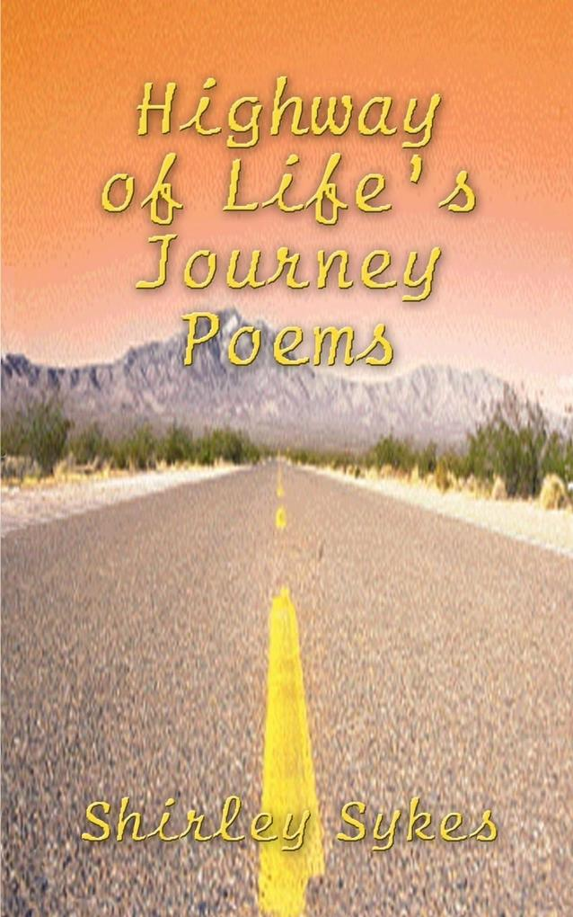 Highway of Life's Journey Poems als Taschenbuch