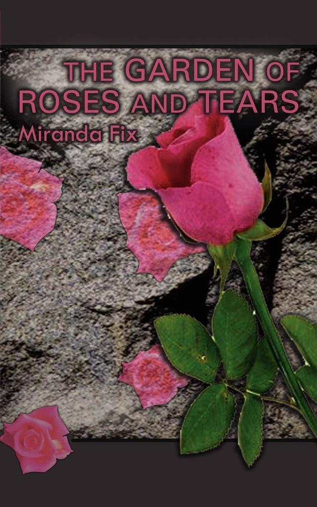 Garden of Roses and Tears als Taschenbuch