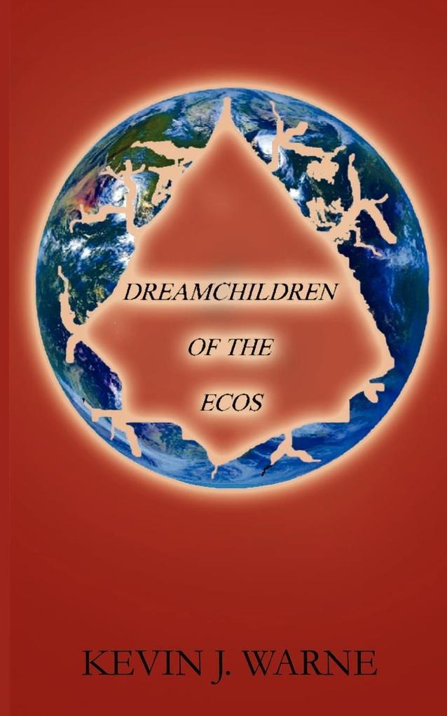 Dreamchildren of the Ecos als Taschenbuch