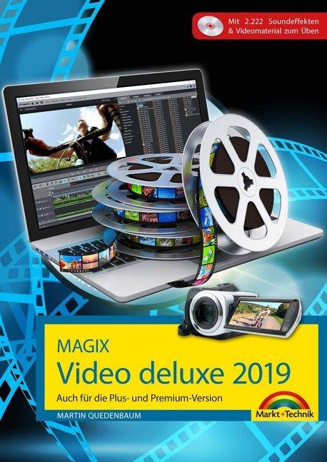 MAGIX Video deluxe 2019 Das Buch zur Software. Die besten Tipps und Tricks als Buch (kartoniert)