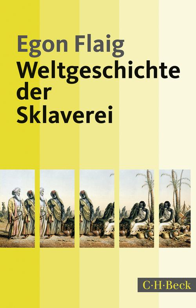 Weltgeschichte der Sklaverei als eBook epub