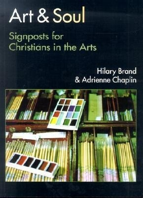 Art & Soul: Signposts for Christians in the Arts als Taschenbuch