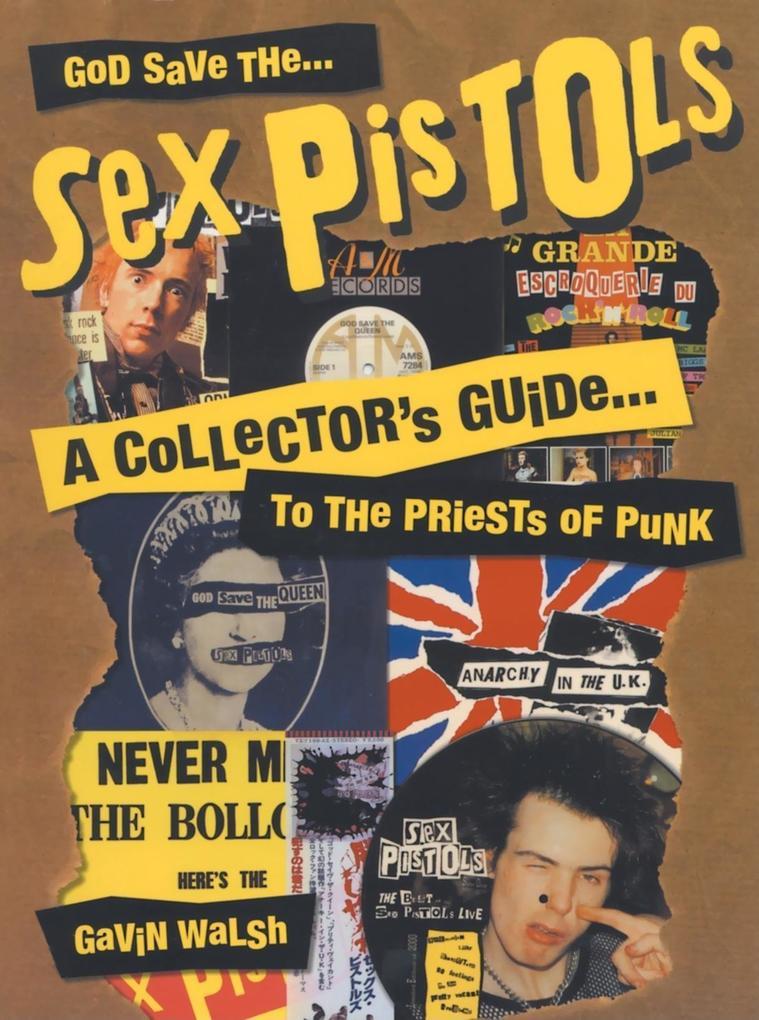 God Save The Sex Pistols als Taschenbuch