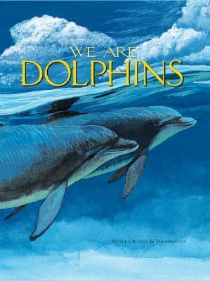 We are Dolphins als Buch (gebunden)