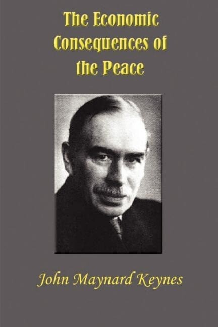 The Economic Consequences of the Peace als Taschenbuch