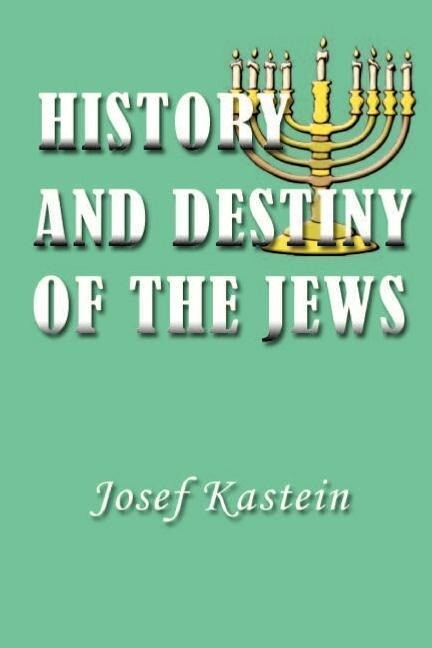 History and Destiny of the Jews als Taschenbuch