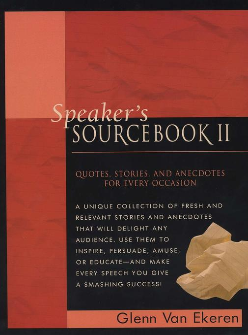 Speaker's Sourcebook II: Quotes, Stories and Anecdotes for Every Occasion als Taschenbuch